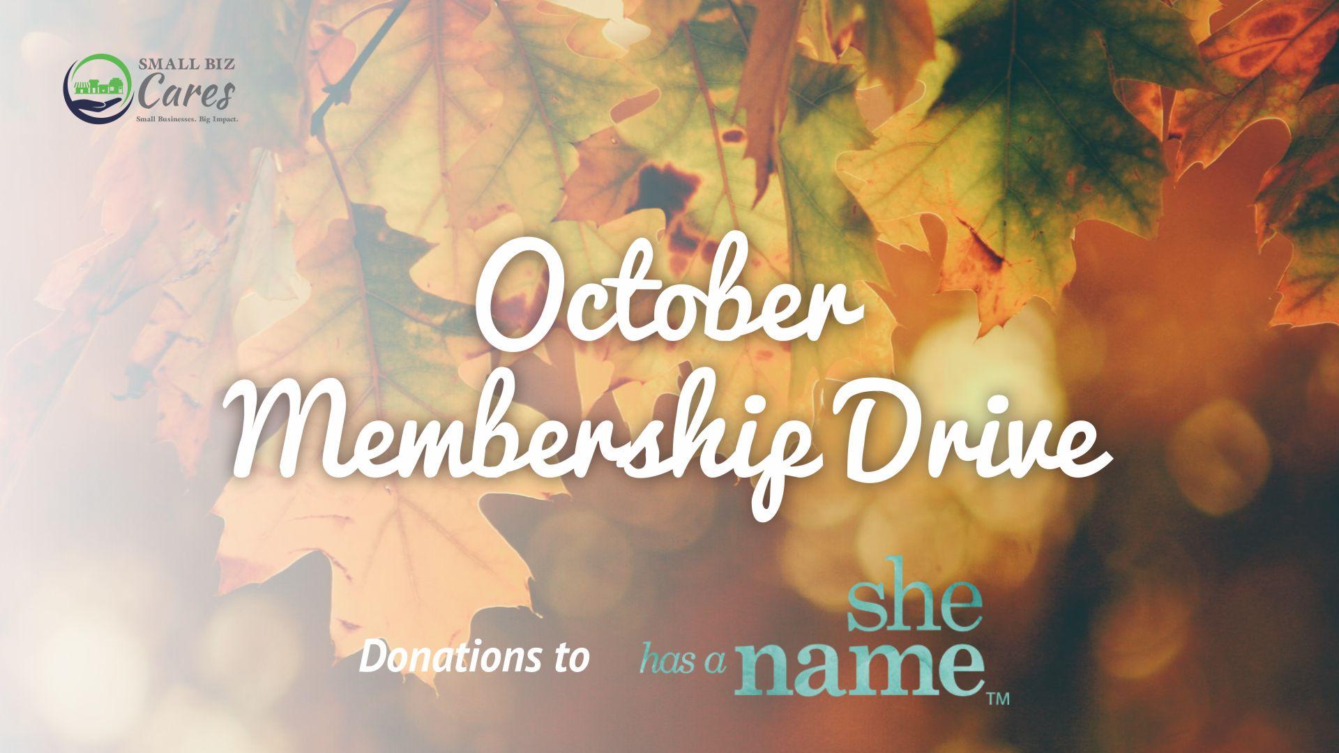 Small Biz Cares Fundraising Fall Membership Drive