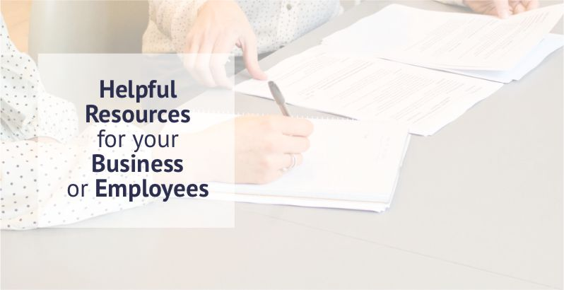 Helpful Resources For Your Business Or Employees