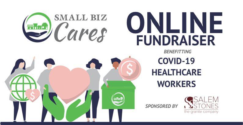 Small Biz Cares COVID-19 Fundraiser Sponsored By Salem Stones