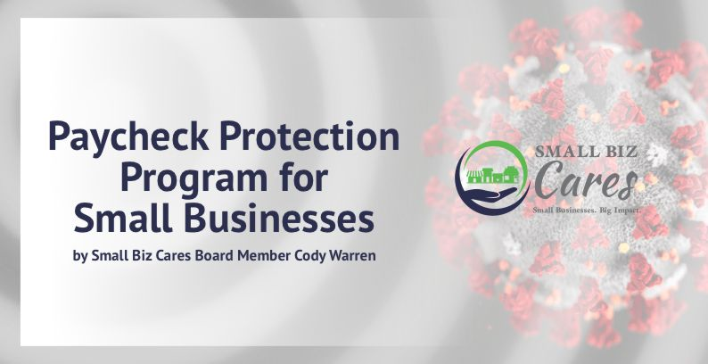 Paycheck Protection Program For Small Businesses – COVID-19 Crisis