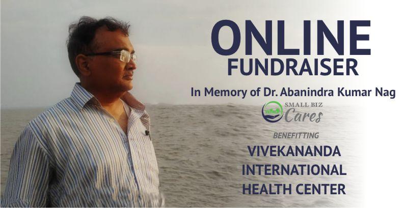 Fundraiser For Vivekananda International Health Center: In Memory Of Dr. Abanindra Kumar Nag